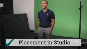 Placement in Studio
