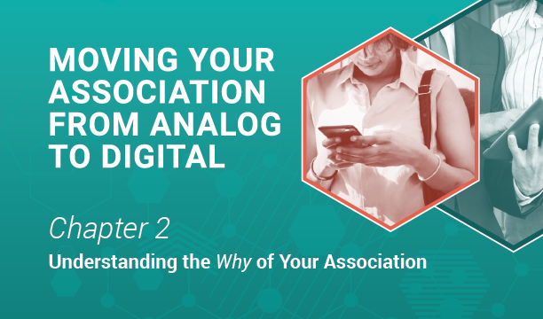 Analog-to-Digital, Chapter 2: Understanding your Why.